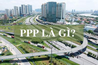 PPP là gì? Hình thức phổ biến đầu tư PPP